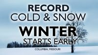 Welcome to central Missouri's second coldest start to winter in 129 years