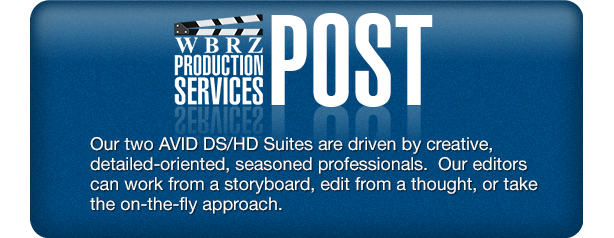 WBRZ Production Services Post