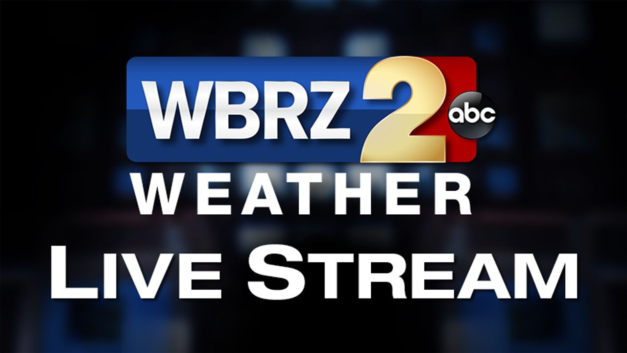 WBRZ News 2 Louisiana : Baton Rouge, LA | Weather Live Channel